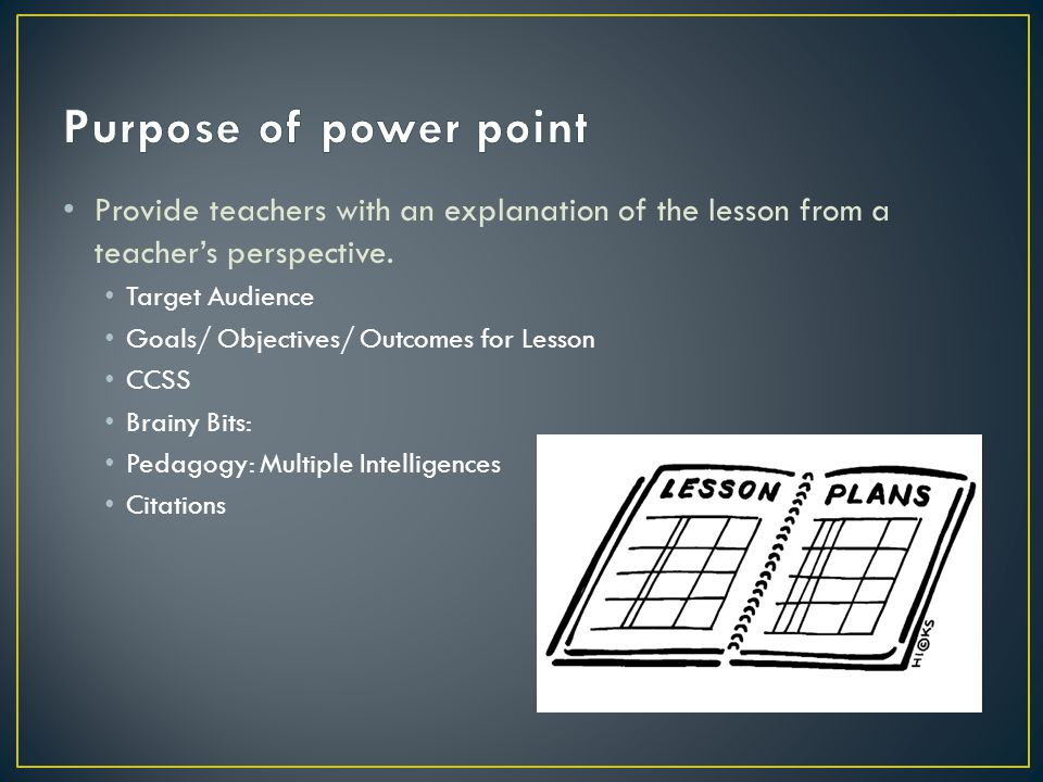 Provide teachers with an explanation of the lesson from a teacher's perspective.