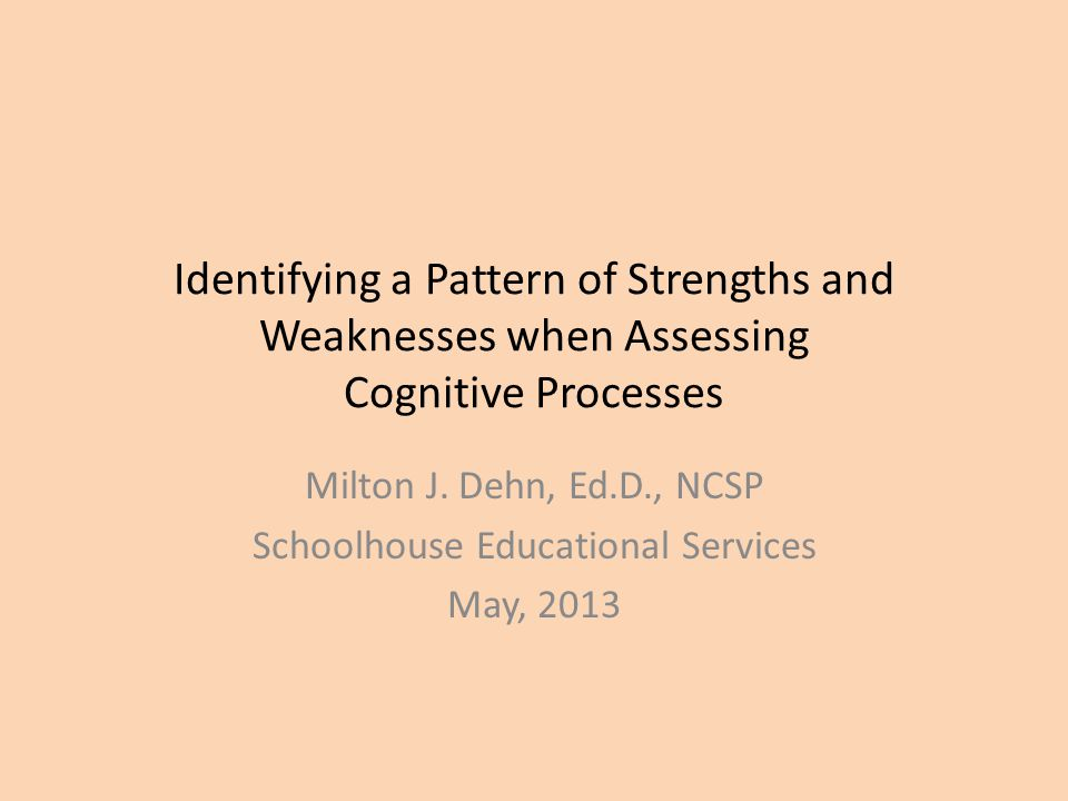 Using Assessment Results to Plan an Intervention 1.Select deficits and intra-individual weaknesses for intervention 2.Consider related processing weaknesses 3.Consider executive and WM limitations 4.Individualize