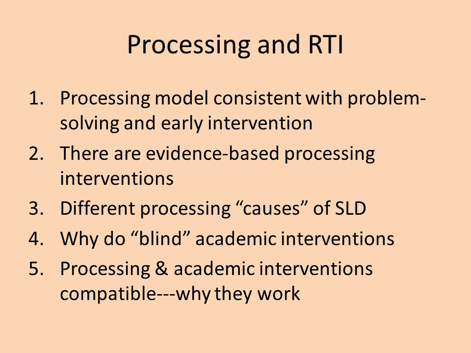 Processing Speed 1.How quickly information flows through the processing system; a matter of efficiency 2.Too slow: info.