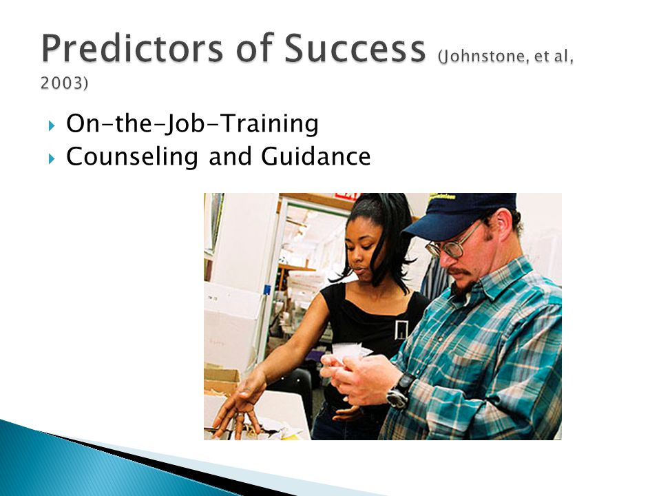  On-the-Job-Training  Counseling and Guidance