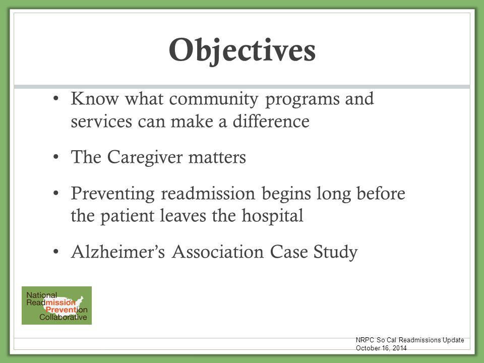 Preventing Readmissions in those with Dementia Across the Post Acute Continuum Nicholas Jauregui MD Supportive Care Medical Group October 16, 2014