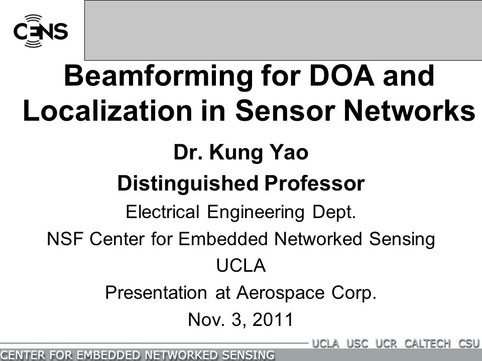 Beamforming for DOA and Localization in Sensor Networks Dr.