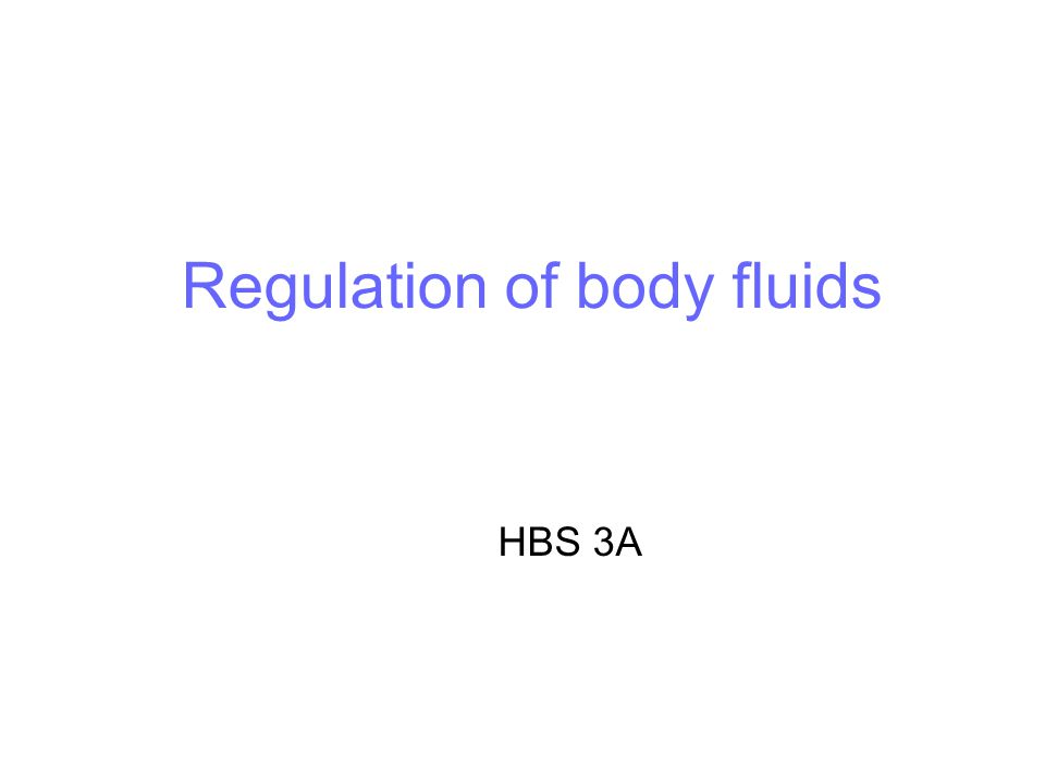 Regulation of body fluids HBS 3A