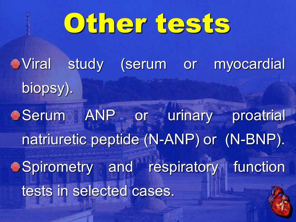 Viral study (serum or myocardial biopsy).
