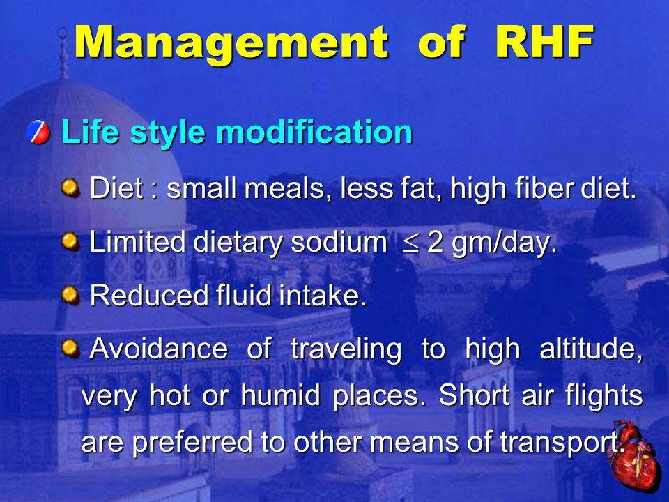 Life style modification Life style modification Diet : small meals, less fat, high fiber diet.