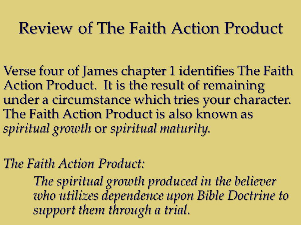 Review of Diagram 1 The Diagram of Trial & Tribulation Protocol* appears this way: *(summary of Trial Protocol, the Faith Action Principle, and the Faith Action Product) Trial Protocol (enables) The Faith Action Principle (which produces) Faith Action Product (Spiritual Growth)