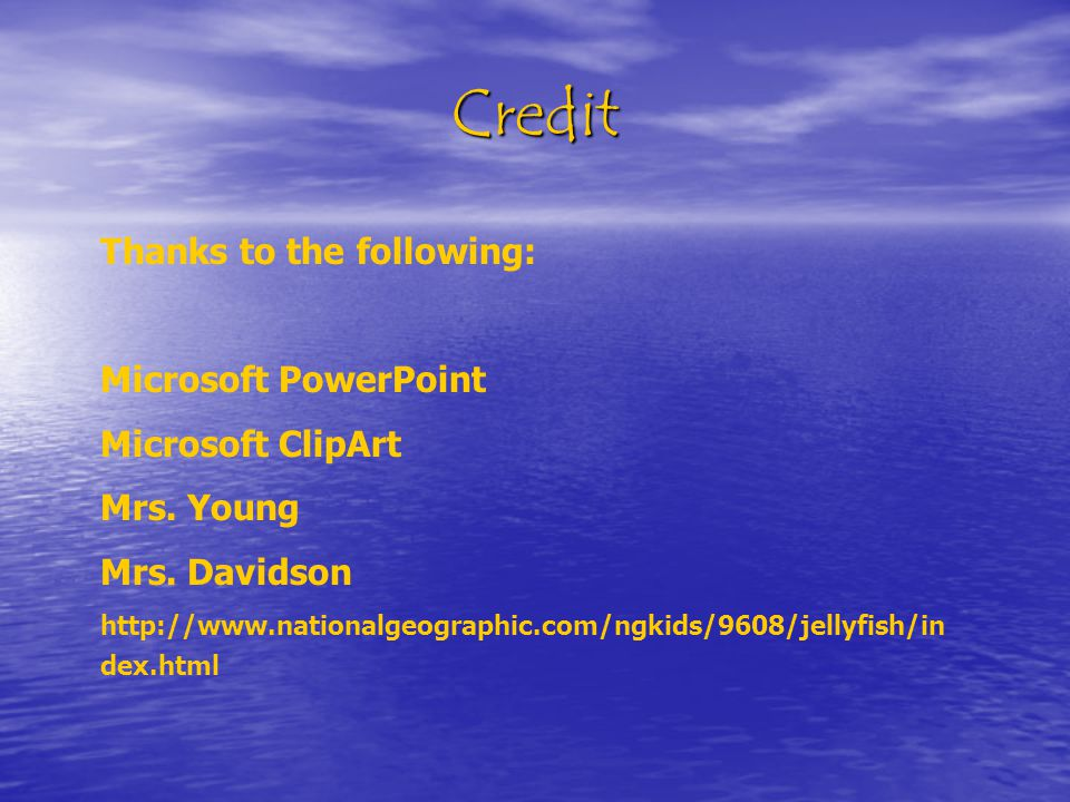 Credit Thanks to the following: Microsoft PowerPoint Microsoft ClipArt Mrs.