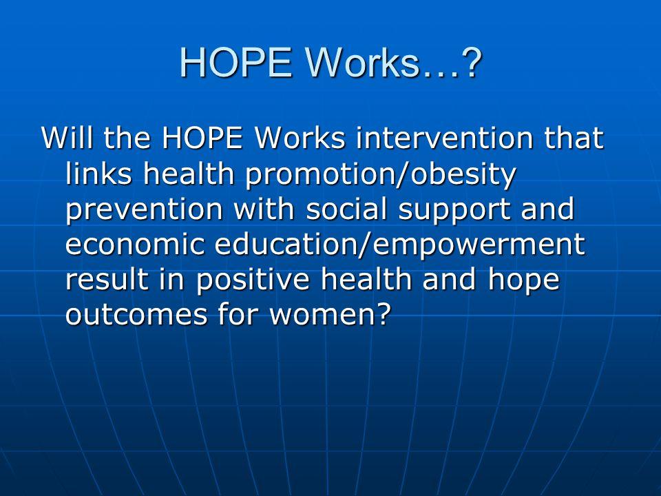 HOPE Works….