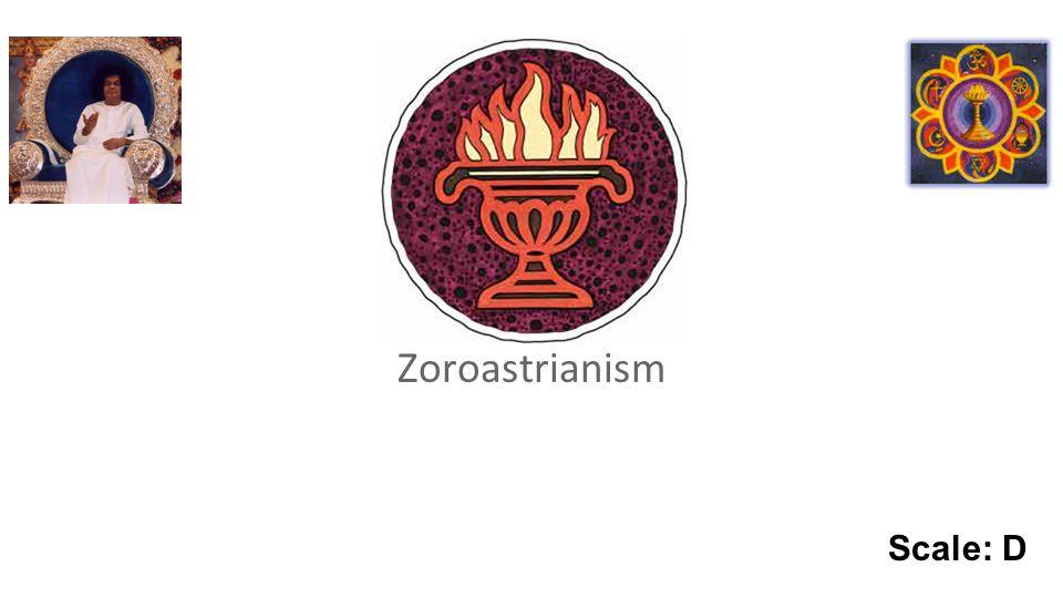 Zoroastrianism Scale: D