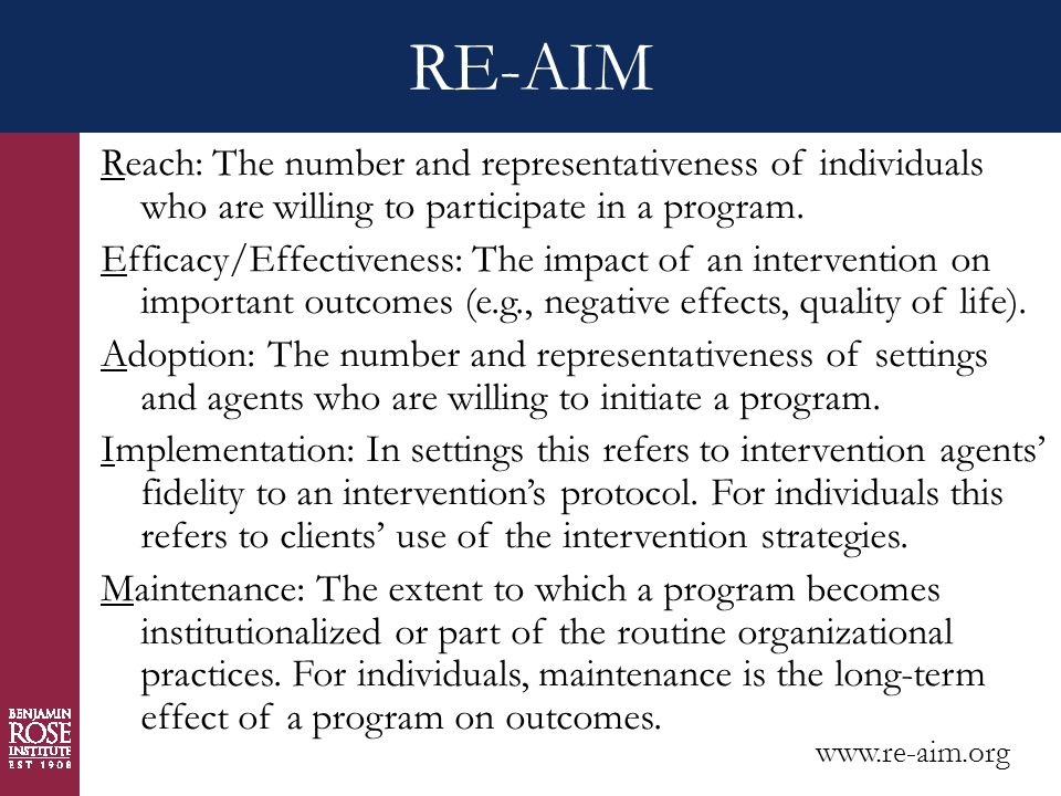 RE-AIM Reach: The number and representativeness of individuals who are willing to participate in a program.