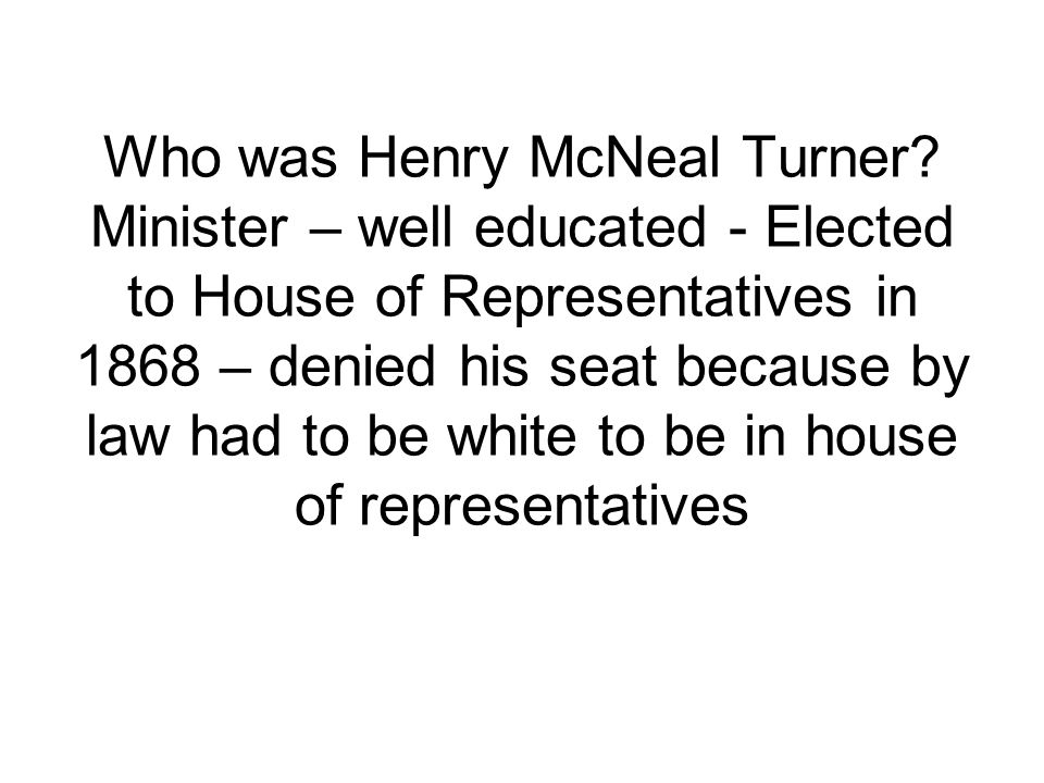 Who was Henry McNeal Turner.