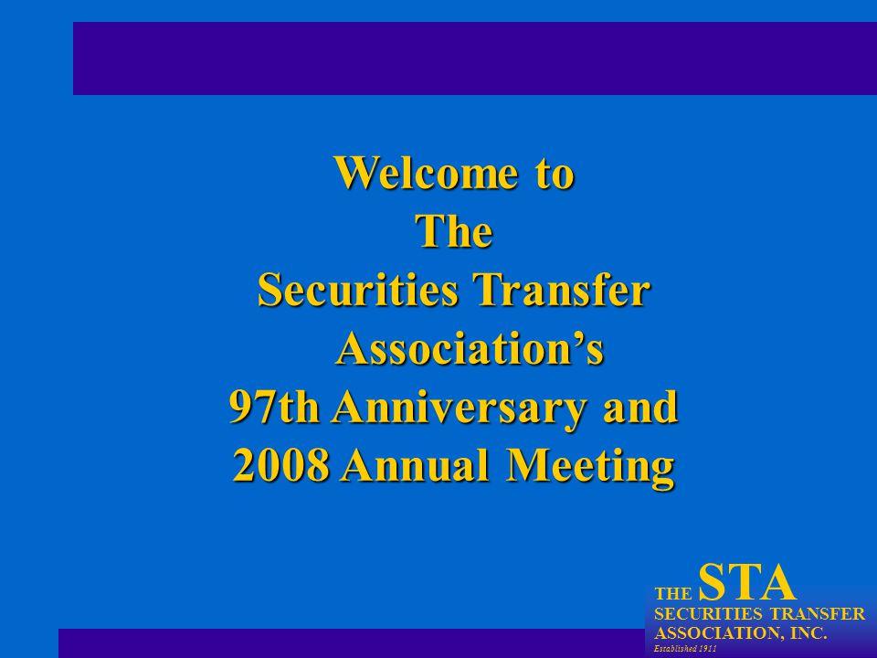 THE STA SECURITIES TRANSFER ASSOCIATION, INC.Established 1911 Director Jonathan E.