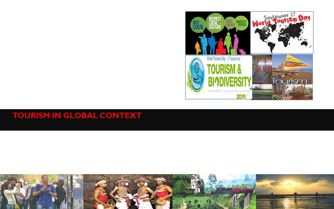 TOURISM IN GLOBAL CONTEXT