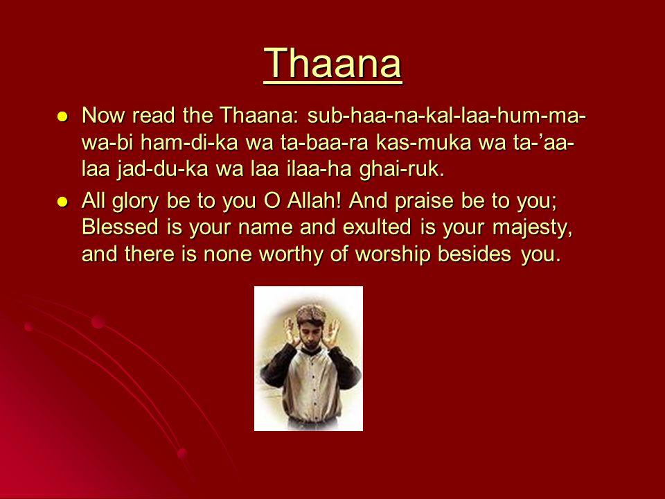 Thaana Now read the Thaana: sub-haa-na-kal-laa-hum-ma- wa-bi ham-di-ka wa ta-baa-ra kas-muka wa ta-'aa- laa jad-du-ka wa laa ilaa-ha ghai-ruk.