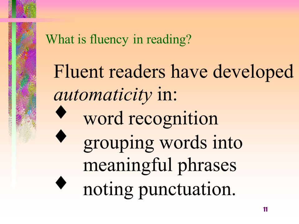 11 What is fluency in reading