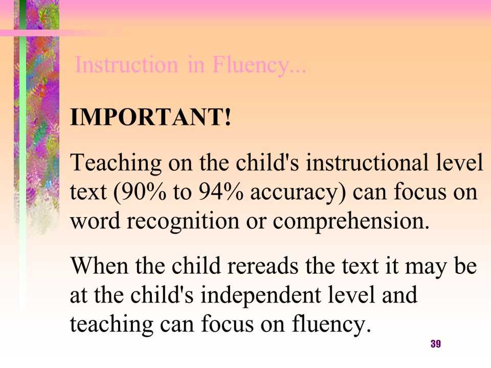39 Instruction in Fluency...