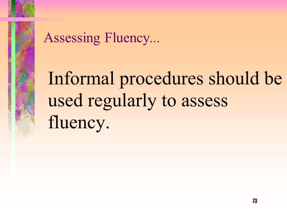 73 Assessing Fluency...