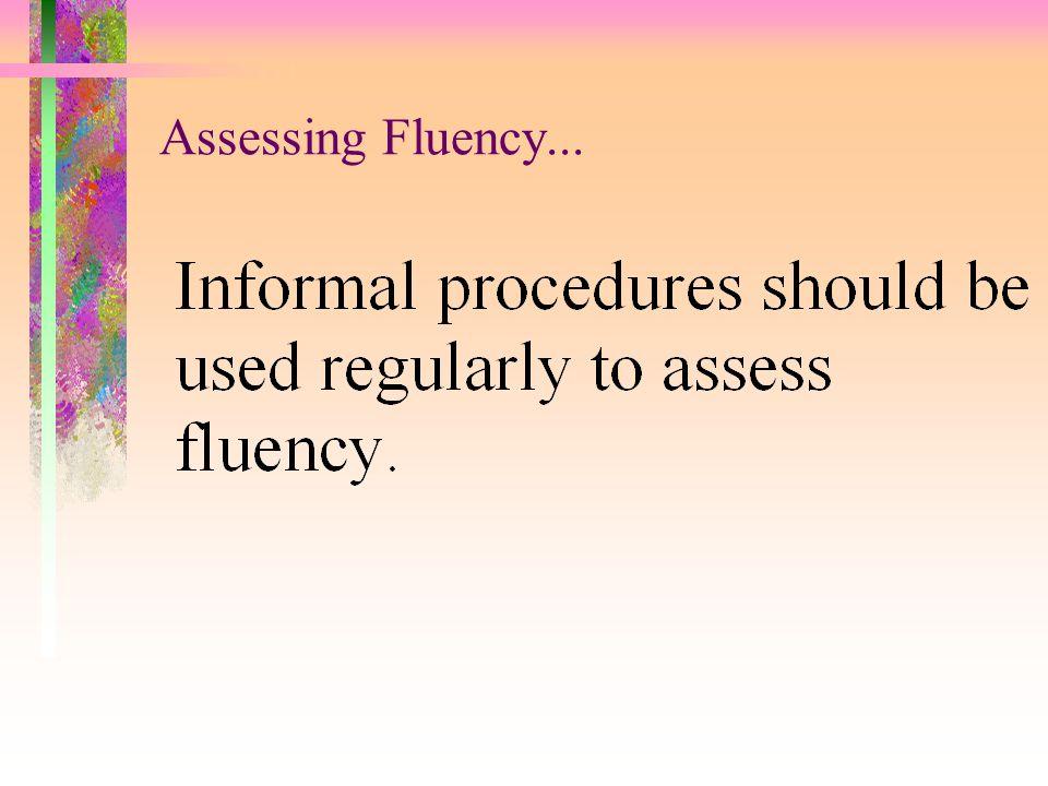 Assessing Fluency...