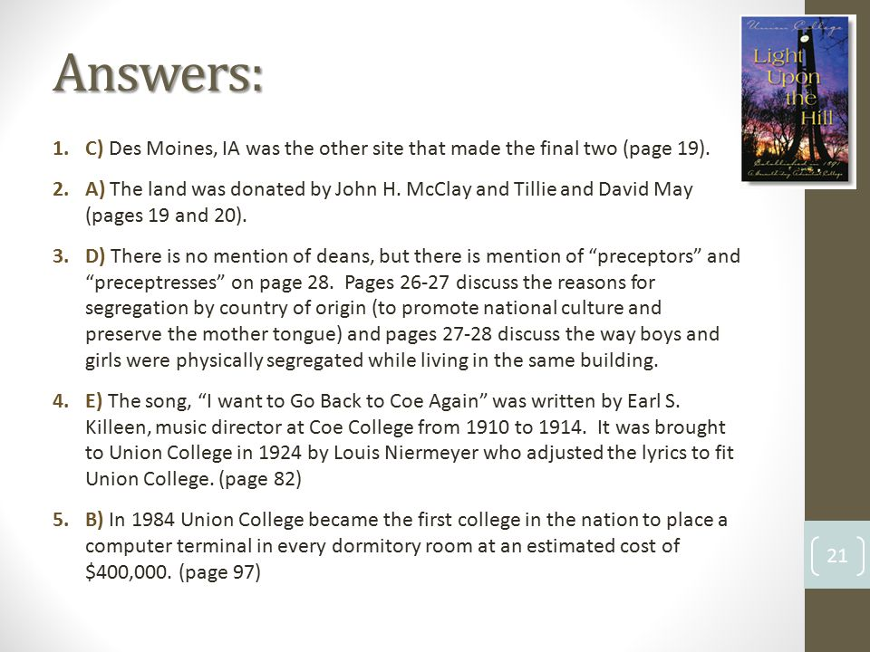Answers: 21 1.C) Des Moines, IA was the other site that made the final two (page 19).