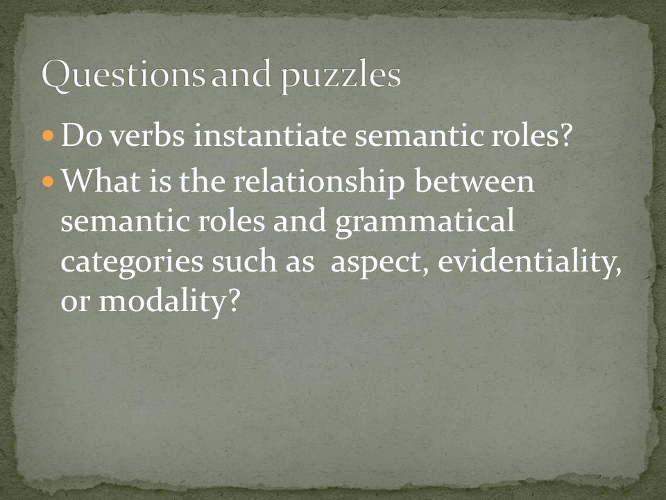 Do verbs instantiate semantic roles.
