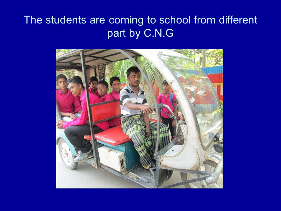 The students are coming to school from different part by C.N.G