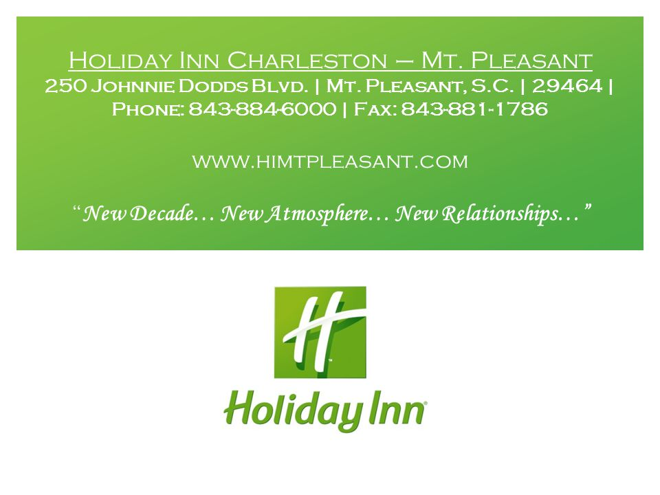Holiday Inn Charleston – Mt. Pleasant 250 Johnnie Dodds Blvd.