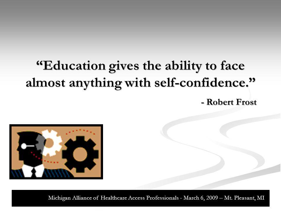 New Employee Education New Employee Education New Employee Education Orientation (Day 1 – 5) Orientation (Day 1 – 5) Foundation (Day 6 – 10) Foundation (Day 6 – 10) Initiation (Day 11 – 18) Initiation (Day 11 – 18) Participation (Day 19 – 20) Participation (Day 19 – 20) Probation (Day 21 – 60) Probation (Day 21 – 60) Graduation (Day 61) Graduation (Day 61) Michigan Alliance of Healthcare Access Professionals - March 6, 2009 – Mt.
