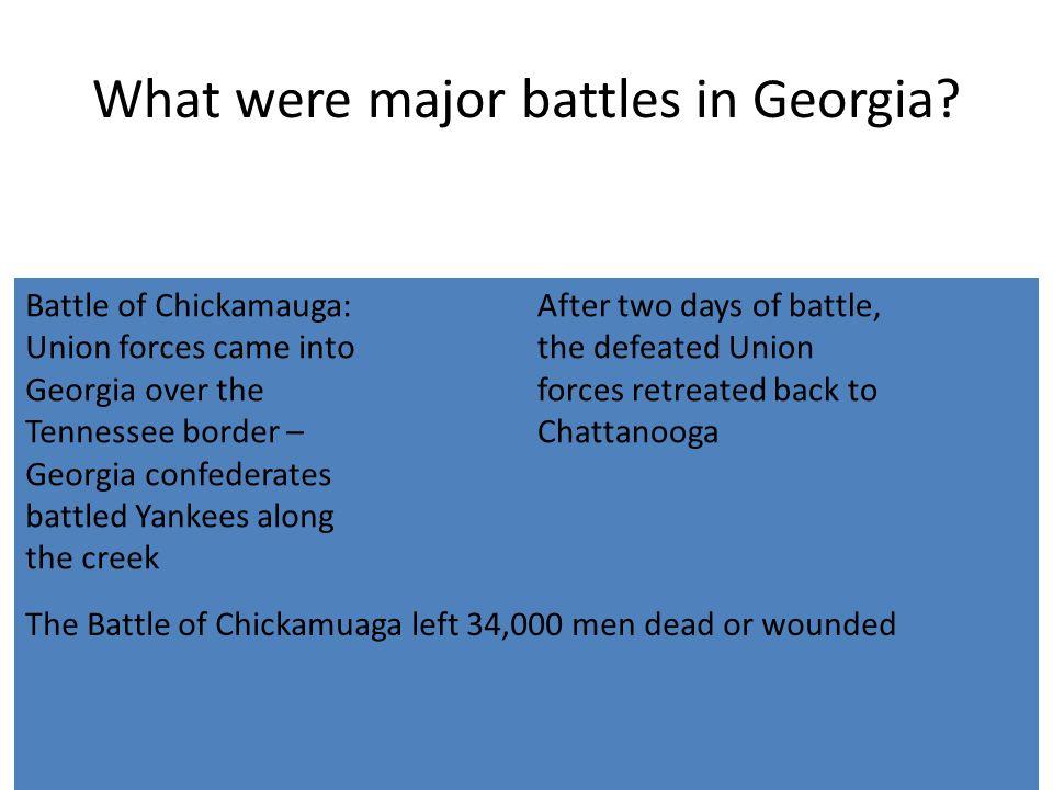 What were major battles in Georgia.