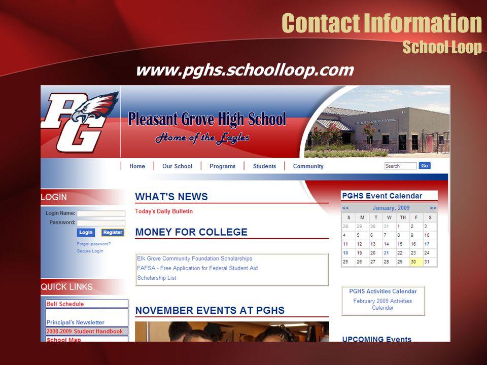 www.pghs.schoolloop.com Contact Information School Loop