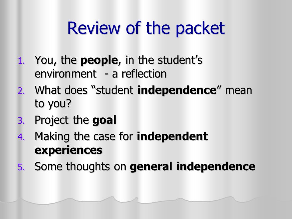 Review of the packet 1.You, the people, in the student's environment - a reflection 2.