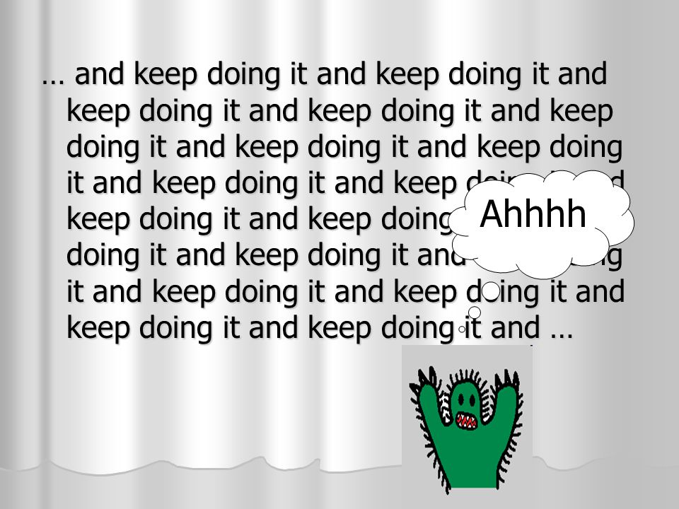 … and keep doing it and keep doing it and keep doing it and keep doing it and keep doing it and keep doing it and keep doing it and keep doing it and