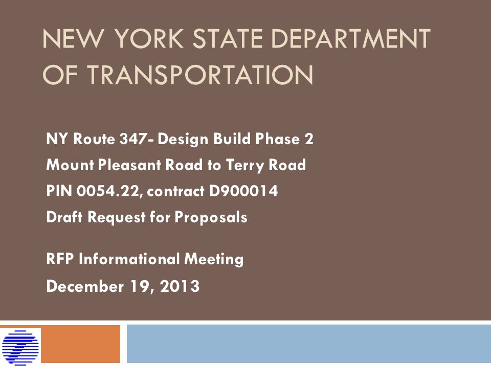 NY Route 347- Design Build Phase 2 Mount Pleasant Road to Terry Road Questions and Answers Questions .