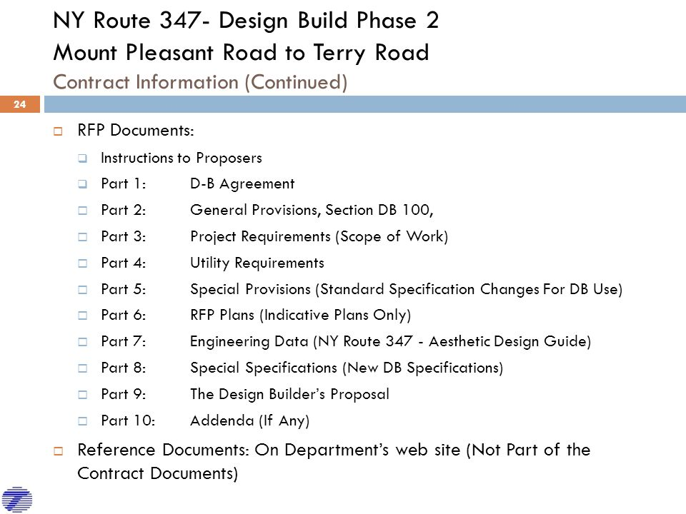 NY Route 347- Design Build Phase 2 Mount Pleasant Road to Terry Road Contract Information (Continued)  RFP Documents:  Instructions to Proposers  P