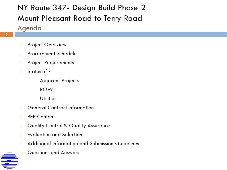 NY Route 347- Design Build Phase 2 Mount Pleasant Road to Terry Road General Location TOTAL FEIS PROJECT LIMIT Design-Bid-Build Project (Completed) Design-Build Phase 2 Project Location Design-Build Phase 1 Project under construction 4