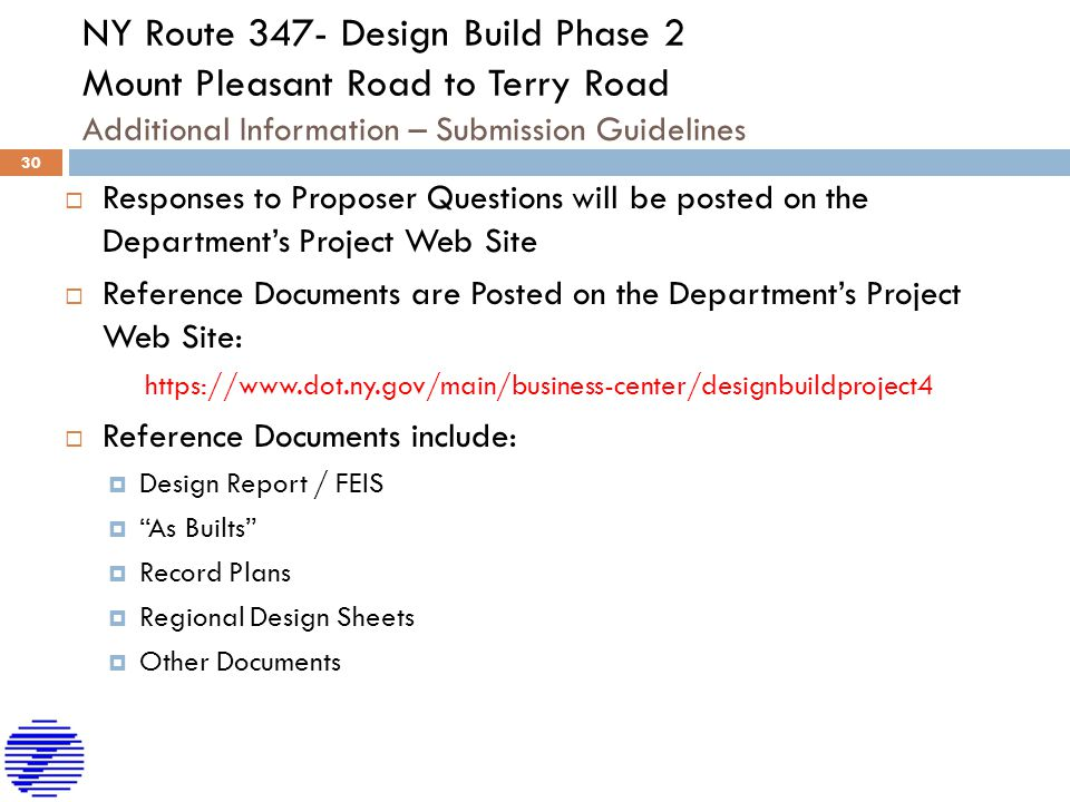 NY Route 347- Design Build Phase 2 Mount Pleasant Road to Terry Road Additional Information – Submission Guidelines  Responses to Proposer Questions
