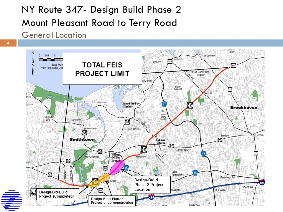 NY Route 347- Design Build Phase 2 Mount Pleasant Road to Terry Road General Location TOTAL FEIS PROJECT LIMIT Design-Bid-Build Project (Completed) De