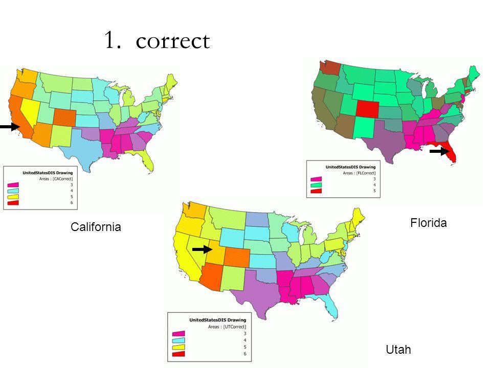 California Utah Florida 1. correct