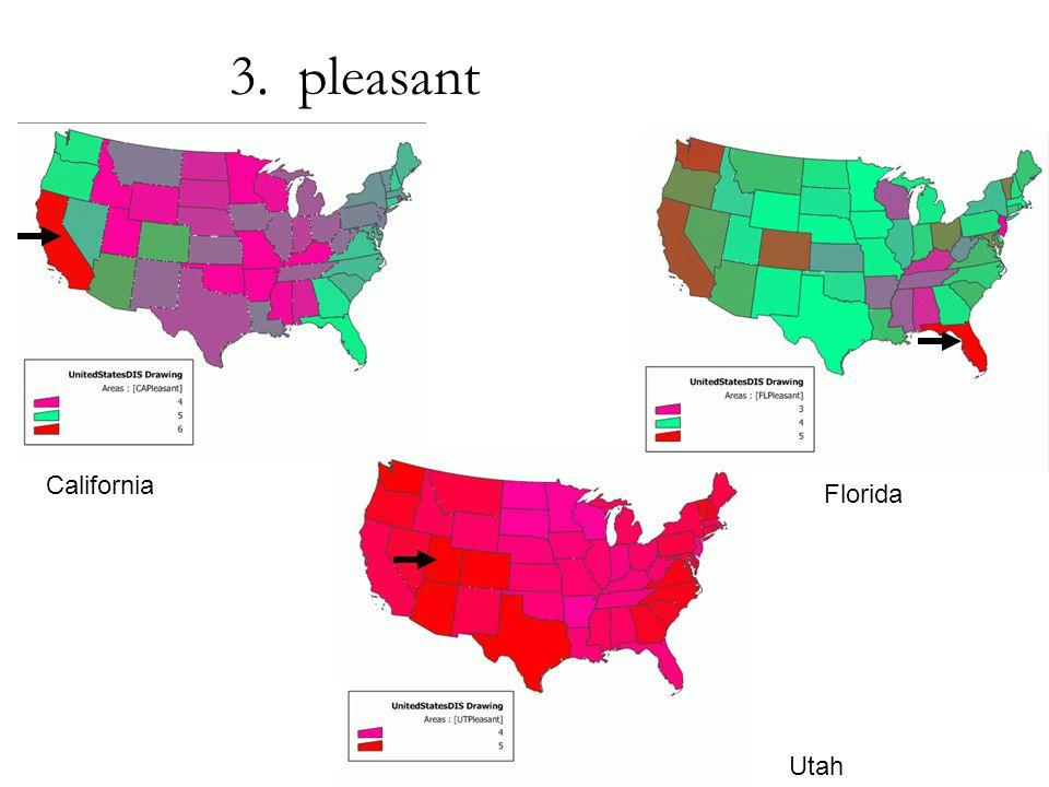 California Utah Florida 3. pleasant