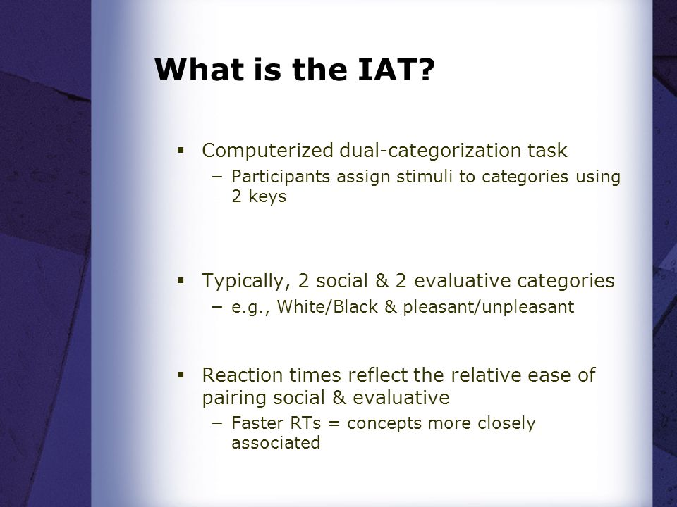 What is the IAT.
