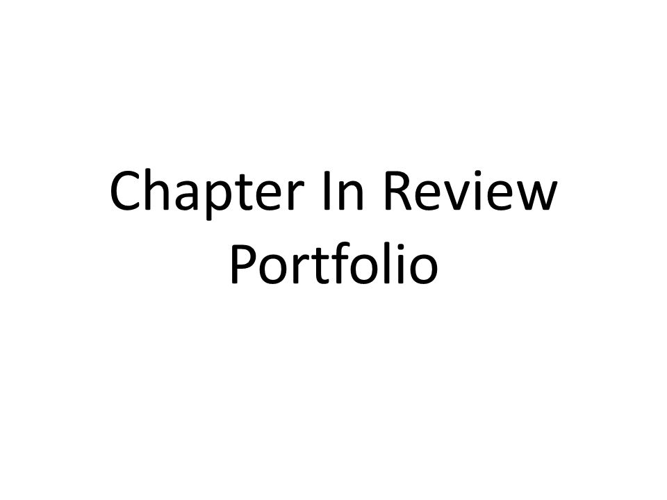 Chapter In Review Portfolio