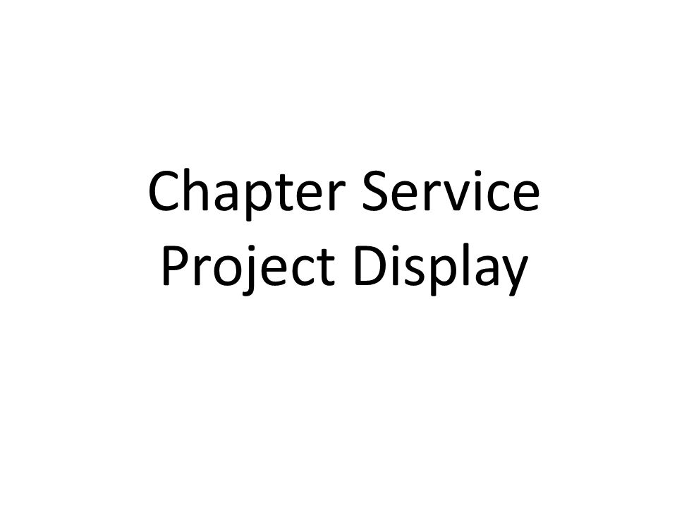 Chapter Service Project Display