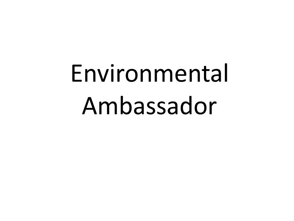 Environmental Ambassador