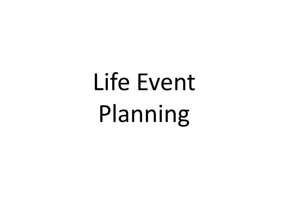 Life Event Planning
