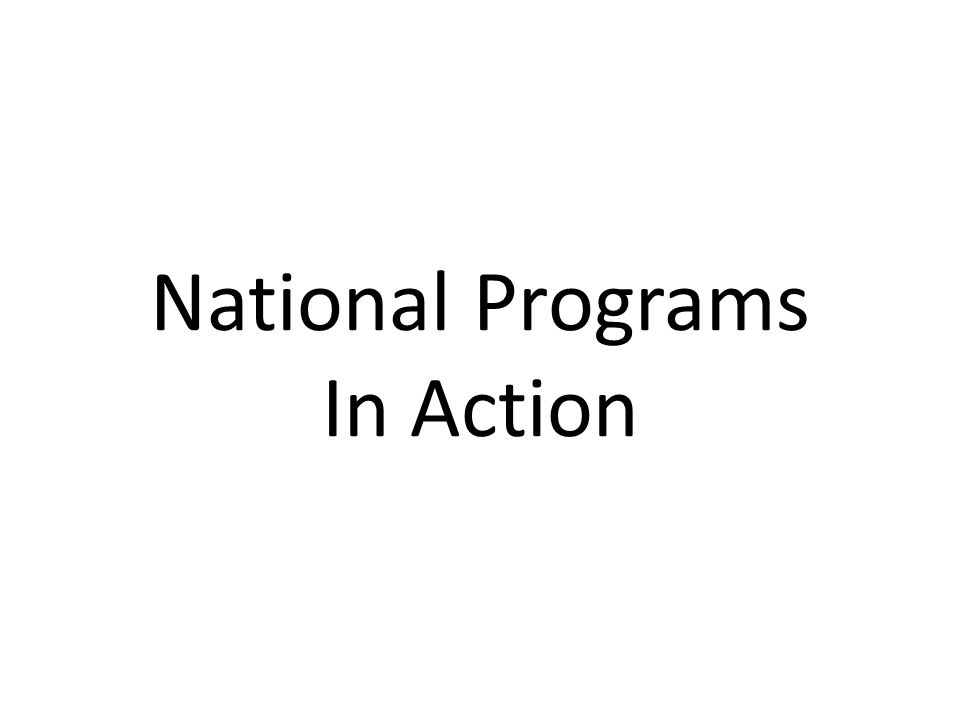 National Programs In Action