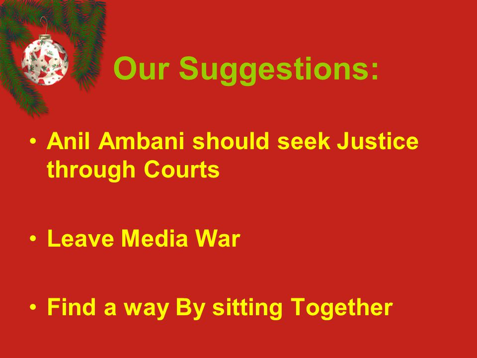 Our Suggestions: Anil Ambani should seek Justice through Courts Leave Media War Find a way By sitting Together