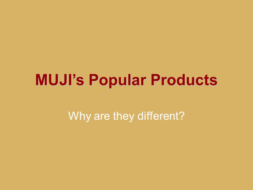 MUJI's Popular Products Why are they different?