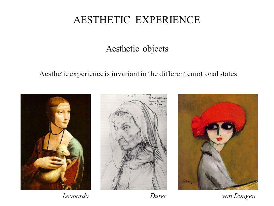Aesthetic experience is invariant in the different emotional states LeonardoDurervan Dongen Aesthetic objects AESTHETIC PREFERENCEEXPERIENCE