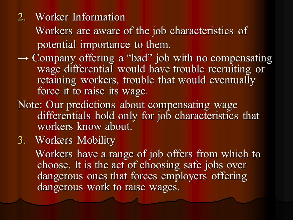 2. Worker Information Workers are aware of the job characteristics of Workers are aware of the job characteristics of potential importance to them. po