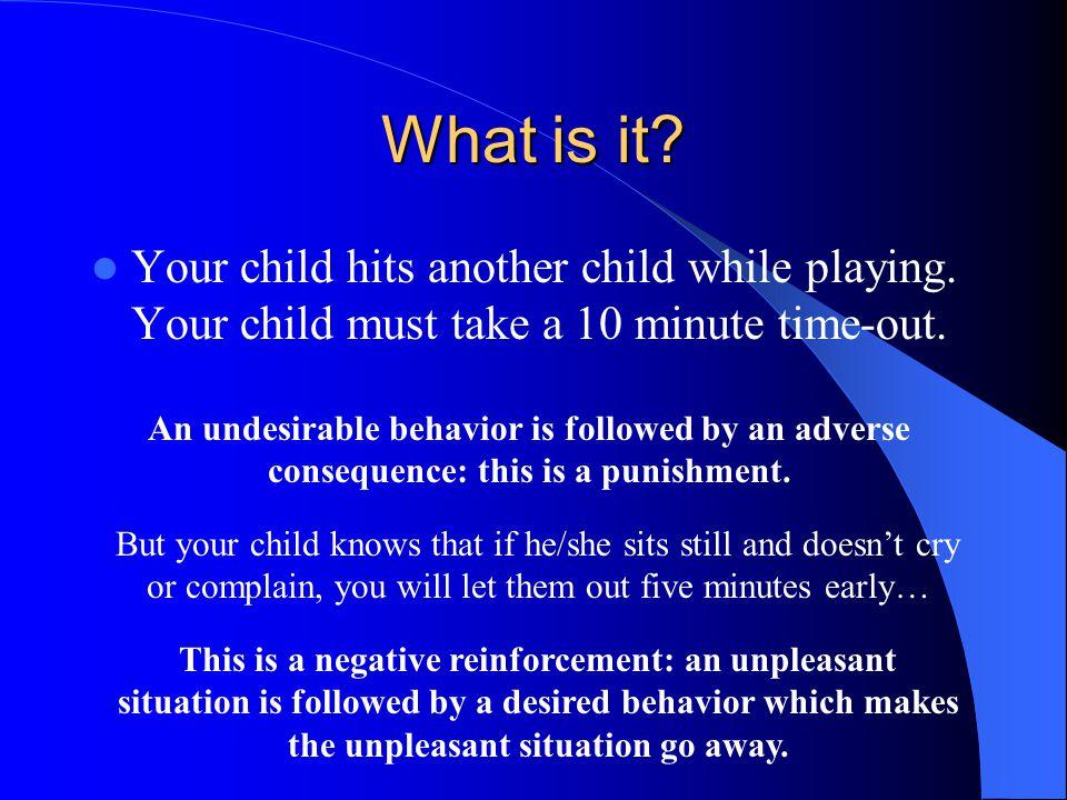 What is it. Your child hits another child while playing.