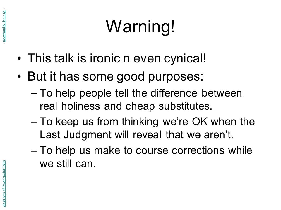 Warning. This talk is ironic n even cynical.